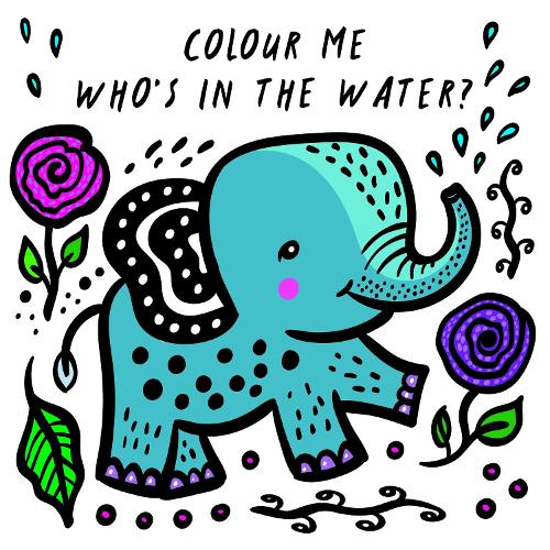 Colour Me: Who's in the Water? - Wee Gallery Bath Books (Bath book)