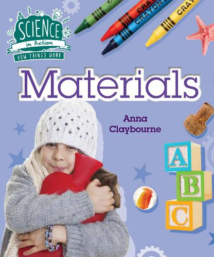 How Things Work: Materials - Science in Action (Paperback)