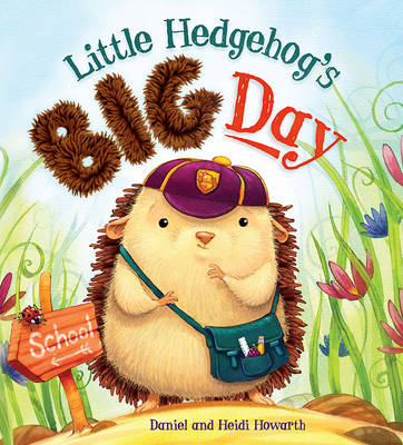 Storytime: Little Hedgehog's Big Day (Paperback)