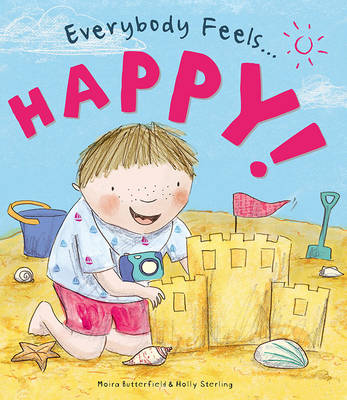Everybody Feels Happy! - Everybody Feels (Hardback)