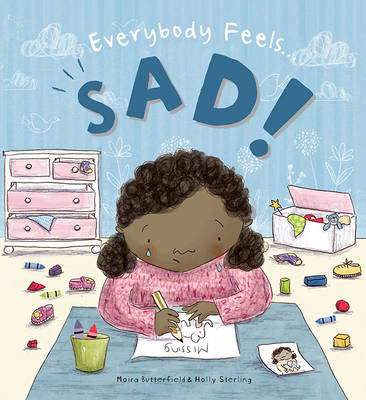 Everybody Feels Sad! - Everybody Feels (Hardback)