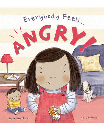 Everybody Feels Angry! - Everybody Feels (Hardback)