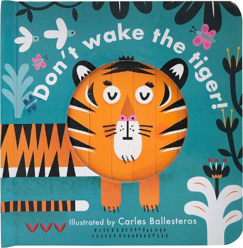 Little Faces: Don't Wake the Tiger (Board book)