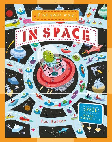 Find Your Way In Space - Find Your Way (Hardback)