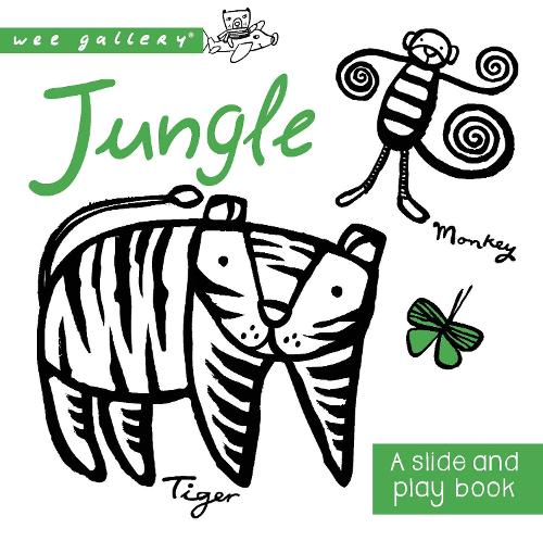 Jungle: A Slide and Play Book - Wee Gallery (Board book)