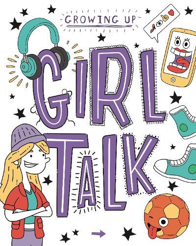 Girl Talk - Growing Up (Paperback)