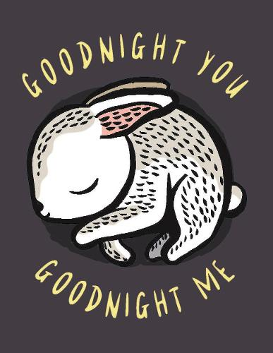 Goodnight You, Goodnight Me: A Soft Bedtime Book With Mirrors - Wee Gallery