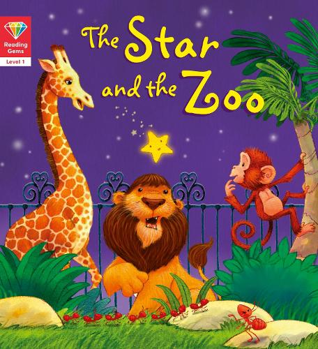 Reading Gems: The Star and the Zoo (Level 1) - Reading Gems (Paperback)