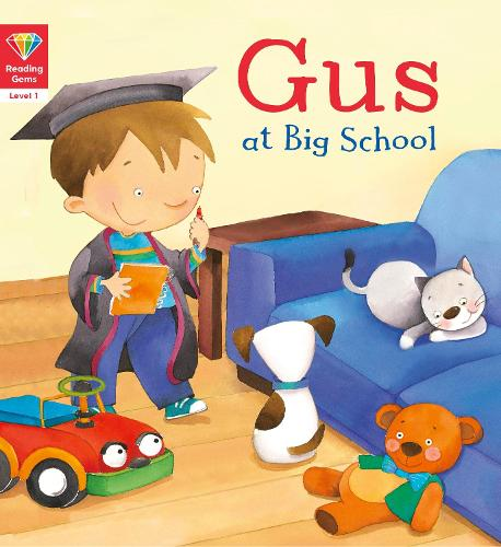 Reading Gems: Gus at Big School (Level 1) - Reading Gems (Paperback)