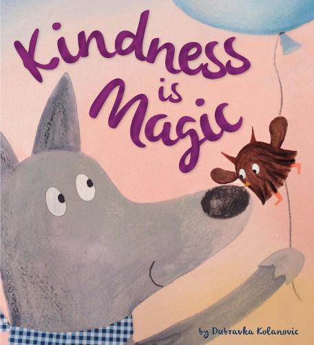 Storytime: Kindness is Magic - Storytime (Paperback)