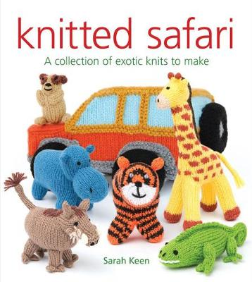 Knitted Safari: A Collection of Exotic Knits to Make (Paperback)