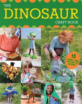 The Dinosaur Craft Book: 15 Things a Dino Fan Can't Do Without (Paperback)