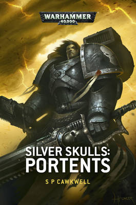 Silver Skulls: Portents - Warhammer 40,000 - Space Marines (Paperback)