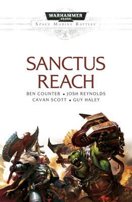 Space Marine Battles: Sanctus Reach - Space Marine Battles (Paperback)