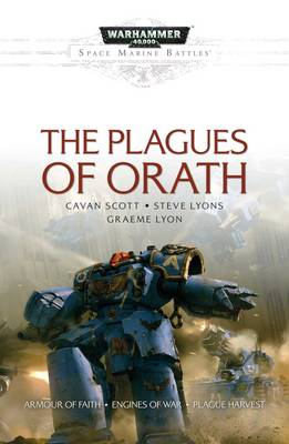 The Plagues Of Orath - Space Marine Battles (Paperback)