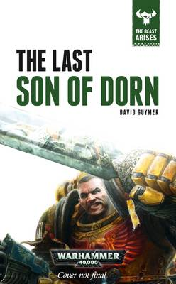 The Last Son of Dorn - The Beast Arises 10 (Hardback)