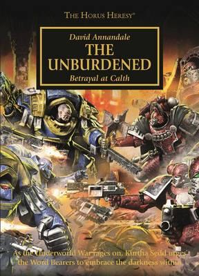 Horus Heresy: The Unburdened - Horus Heresy (Paperback)