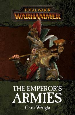 Total War: The Emperor's Armies - Warhammer - Total War (Paperback)