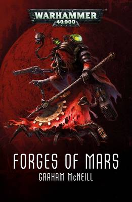 Forges of Mars Omnibus - Forges of Mars (Paperback)