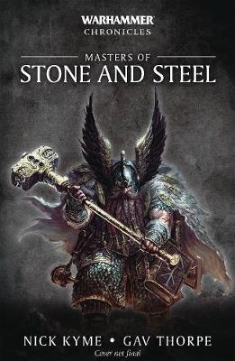 Masters of Stone and Steel - Warhammer Chronicles (Paperback)