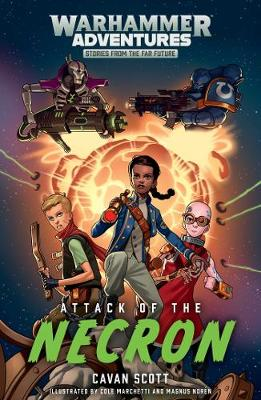 Warped Galaxies: Attack of the Necron - Warped Galaxies 1 (Paperback)