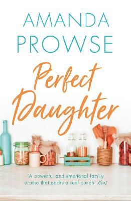 Perfect Daughter (Paperback)