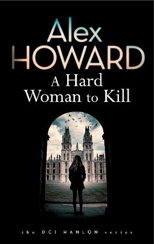 A Hard Woman to Kill - DCI Hanlon 3 (Hardback)