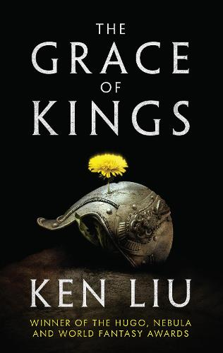 The Grace of Kings (Hardback)