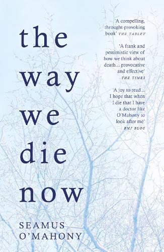 The Way We Die Now (Paperback)