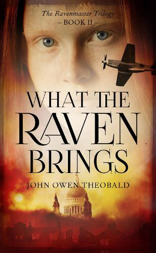 What the Raven Brings - Ravenmaster Trilogy 2 (Paperback)