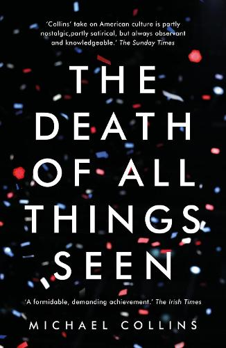 The Death of All Things Seen (Paperback)
