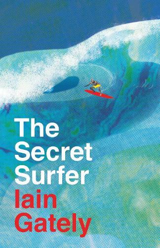 The Secret Surfer (Hardback)
