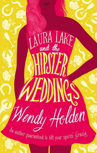 Laura Lake and the Hipster Weddings - A Laura Lake Novel (Hardback)