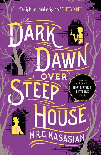 Dark Dawn Over Steep House - The Gower Street Detective Series 5 (Paperback)