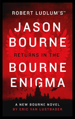 Robert Ludlum's (TM) The Bourne Enigma - Jason Bourne (Hardback)