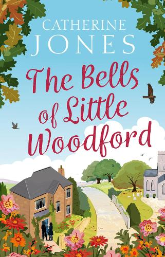 The Bells of Little Woodford - Little Woodford 2 (Hardback)