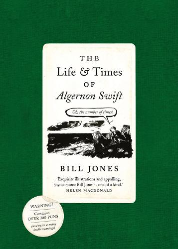 The Life and Times of Algernon Swift (Paperback)