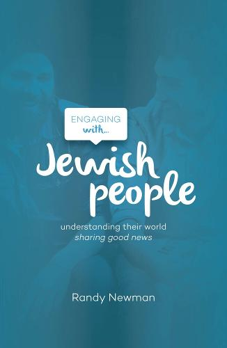 Engaging with ... Jewish People: Understanding Their World, Sharing Good News (Paperback)
