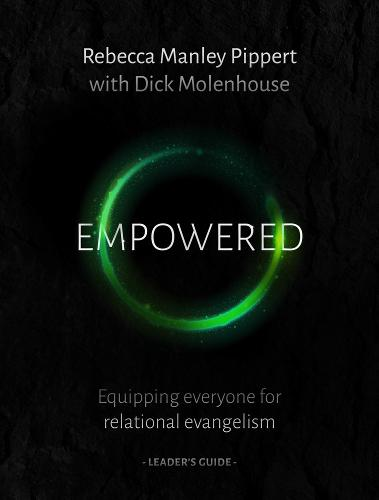 Empowered: Equipping Everyone for Relational Evangelism (Paperback)