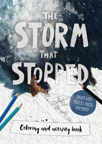 The Storm That Stopped Colouring & Activity Book (Paperback)