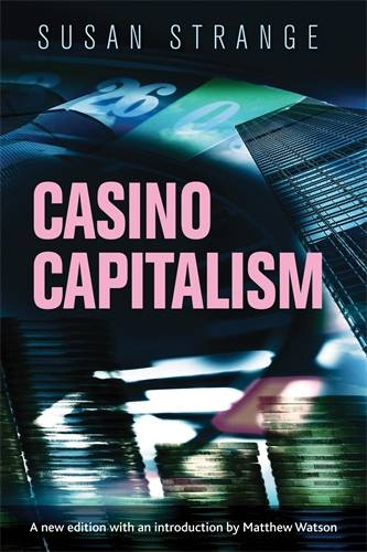 Casino Capitalism: With an Introduction by Matthew Watson (Paperback)