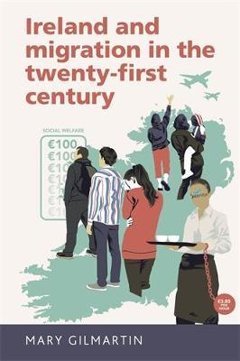 Ireland and Migration in the Twenty-First Century (Hardback)