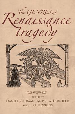 The Genres of Renaissance Tragedy (Hardback)