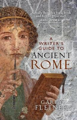 A Writer'S Guide to Ancient Rome (Paperback)
