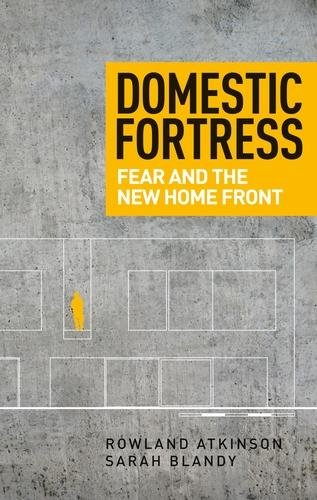 Domestic Fortress: Fear and the New Home Front (Paperback)