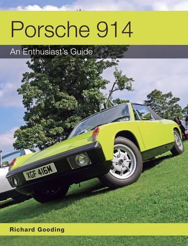 Porsche 914: An Enthusiast's Guide (Paperback)