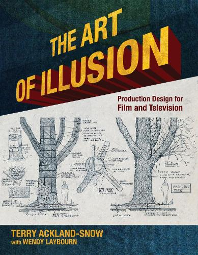 The Art of Illusion: Production Design for Film and Television (Paperback)