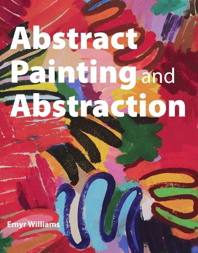 Abstract Painting and Abstraction (Paperback)