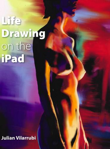 Life Drawing on the iPad (Paperback)