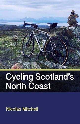 Cycling Scotland's North Coast (Paperback)